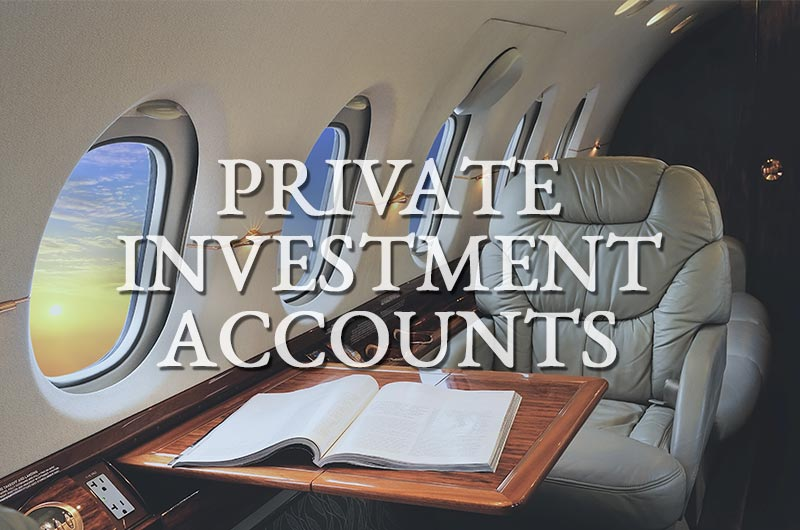 Private Investment Accounts